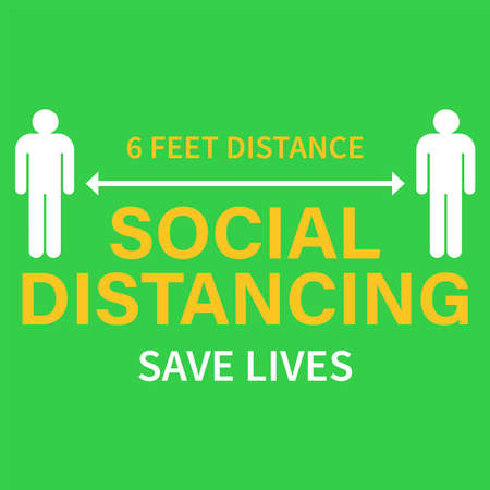 Keep your distance sign. Coronovirus protection against epidemics. Preventive measure. Steps to protect yourself. Keep a distance of 6 feet. Vector Ilustracja