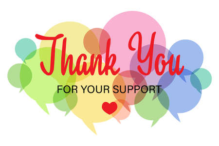 Thank you for your support lettering with message bubbles on a white background. Modern typography. Thank you for the colorful calligraphy design of greeting cards.