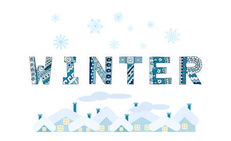 The inscription WINTER in decorative painted letters with doodles, snowflakes and rooftops