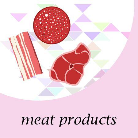 Sausage, steak, bacon, fresh meat. Image for farm shop concept. Vector background. Ilustração