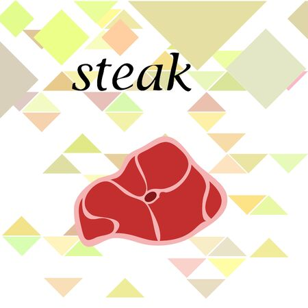Steak. The concept of fresh meat. Vector background.