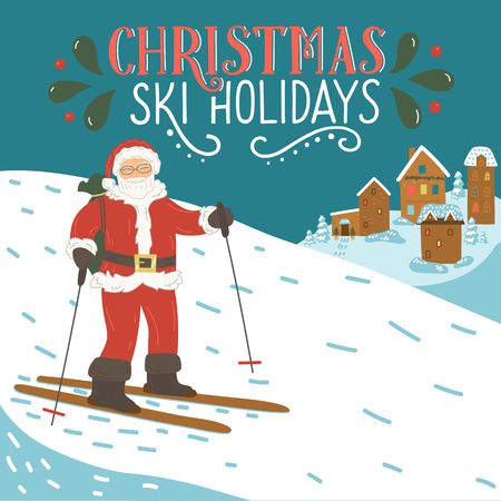 Christmas ski holidays. Santa Clause skiing in the mountains with hand drawn lettering. Winter vector illustration.