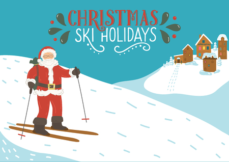Christmas ski holidays. Santa Clause new ski resort in the mountains with lettering. Winter vector illustration.