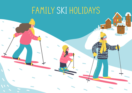 Family ski holidays. Ski resort. Mother, father and child skiing in the mountains with hand writting text. Vector illustration.