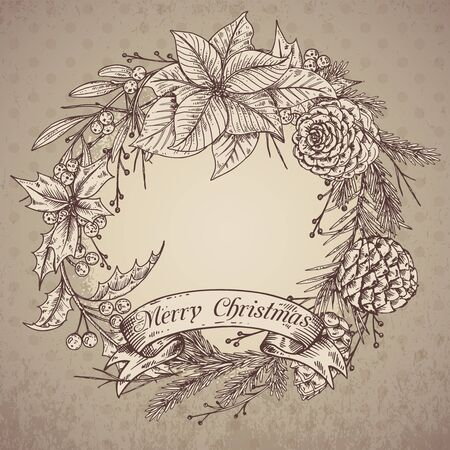 pine wreath: Merry Christmas and Happy New Year greeting card with hand drawn winter plants - poinsettia, mistletoe, fir-cone, holly. Vintage illustration. Can be used for greeting and invitation cards, banners, postcards. Xmas wreath