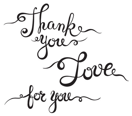 phrases: Hand lettering brush pen romantic phrases Thank you, for you, love. Vector illustration