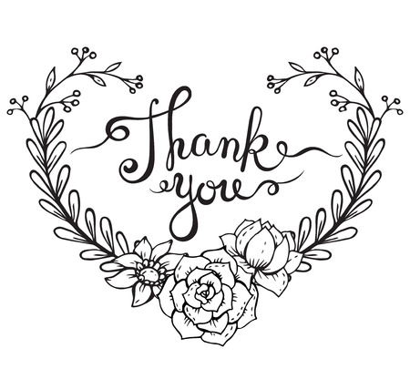Hand lettering words Thank you with hand drawn floral wreath in heart form on white background. Handmade calligraphy, vector illustration