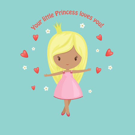 little princess: Your little princess loves you! card. Cute little princess with flowers and hearts. Love concept.