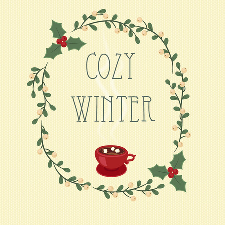 mistletoe: Cozy winter. Hand lettering text in a mistletoe and holly berry wreath.