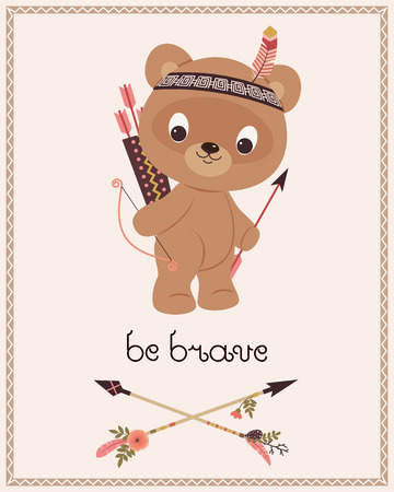 Be brave children's poster. Cartoon little brown bear with bow and arrows. Be brave original lettering. Two crossed arrows. Vector cartoon illustration.
