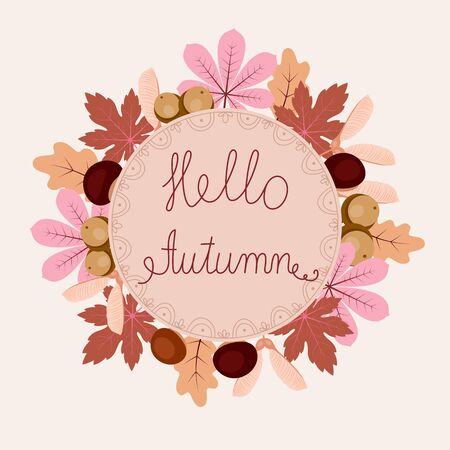 Autumn floral frame with leaves, chestnuts, acorns and text hello autumn. Elegant and beautiful card you can use for invitations, scrapbooking, greeting cards and more.