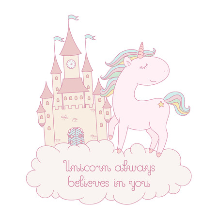 believes: Unicorn always believes in you card. Happy unicorn staying on a cloud next to fabulous castle. Isolated over white background. Vector hand drawn illustration. Illustration