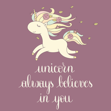 believes: Unicorn always believes in you. Happy unicorn flying. Handwritten lettering. Perfect design element for banner, t-shirt, postcard or poster. Vector art.