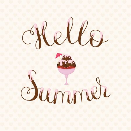 Hello Summer lettering. Text covered in cream with chocolate ice cream on background.
