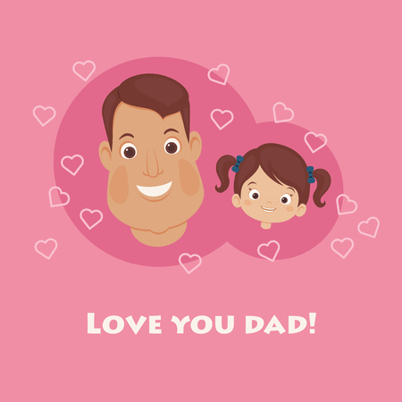 Father's Day card. Happy father and daughter. Lettering