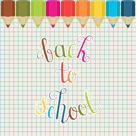 Back to school inspirational quote. Vector hand lettering. Colorful pencils on graph paper background vector illustration Çizim