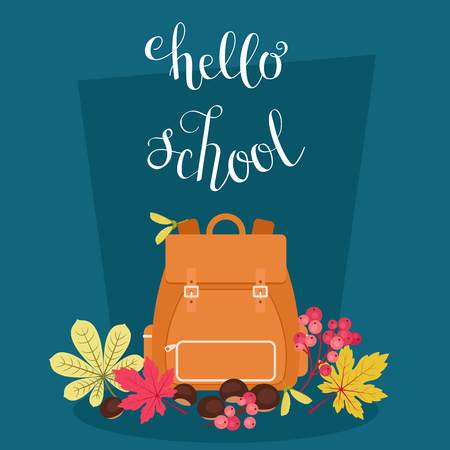 rucksack: Hello school inspirational quote. Vector hand lettering. Backpack with autumnfall leaves and fruits vector illustration