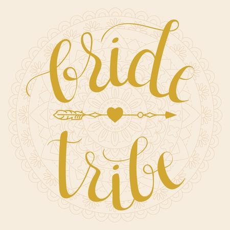 Bride Tribe. Bridal partywedding hand lettering phrase with arrow on mandala background. Vector illustration Иллюстрация