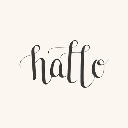 Hand Drawn Lettering Hallo (means Hello In German). Handwritten Quote.  Poster,