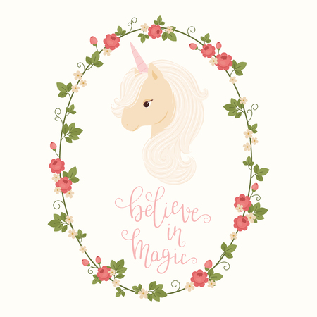 Head of unicorn in a floral frame and hand lettering believe in magic. Vector illustration