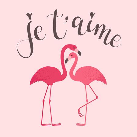 """Deux flamants roses amoureux de l'inscription de calligraphie moderne en français """"je t'aime"""". Modèle de carte de voeux romantique pour la Saint-Valentin"""