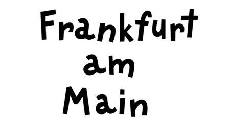 """Frankfurt am Main"" hand drawn vector lettering in German, it's German name of Frankfurt am Main. German hand drawn lettering. German city name. German city spelling. Travel concept. Vetores"
