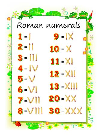 Educational page for children to study Roman numerals. Printable worksheet for kids textbook. Developing skills for counting. Back to school. Vector cartoon image.