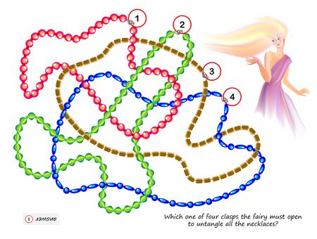 Logic puzzle game for smartest. Which one of four clasps the fairy must open to untangle all the necklaces? Printable page for brainteaser book. Developing spatial thinking. Vector cartoon image. Illustration