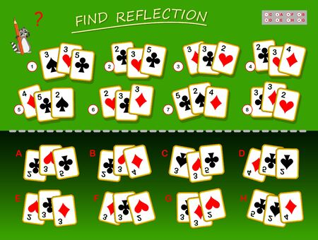 Logical puzzle game for children and adults. Need to find correct reflection for each set of playing cards. Printable page for kids brain teaser book. Developing spatial thinking skills. IQ test.  イラスト・ベクター素材