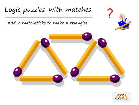 Logical puzzle game with matches for children and adults. Need to add 2 matchsticks to make 8 triangles. Printable page for brain teaser book. IQ training test. Developing spatial thinking skills.