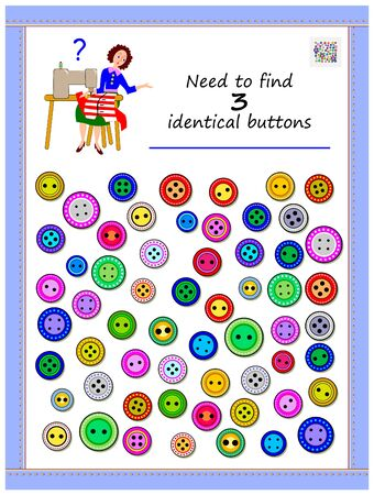 Logic puzzle game for children and adults. Need to find three identical buttons. Printable page for kids brain teaser book. Developing spatial thinking skills. IQ training test. Vector cartoon image.