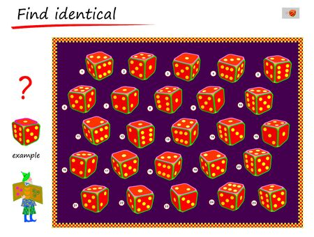 Logical puzzle game for children and adults. Need to find dice identical the example. Printable page for kids brain teaser book. Developing spatial thinking skills. IQ test. Vector cartoon image.