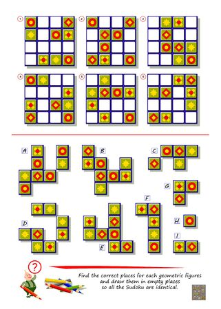 Logic puzzle game. Find the correct places for each geometric figures and draw them in empty places so all the Sudoku are identical. Printable page for brain teaser book. Developing spatial thinking.