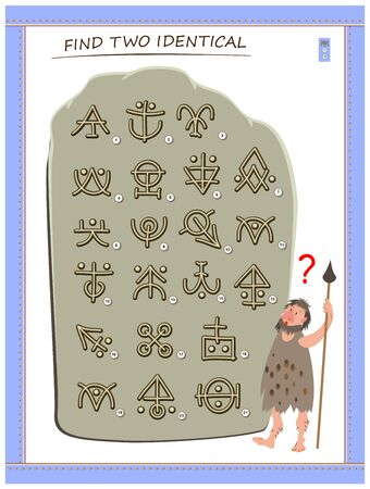 Logic puzzle game for children and adults. Help the primitive man find 2 identical ancient magic hieroglyphs. Printable page for kids brain teaser book. IQ training test. Flat vector cartoon image.