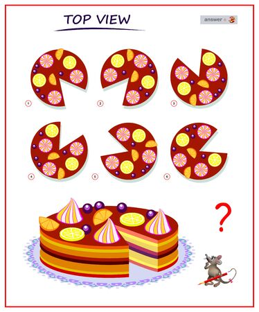 Logic puzzle game for children and adults. Need to find correct top view of cake. Printable page for brain teaser book. Developing spatial thinking skills. IQ training test. Vector cartoon image.
