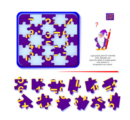 Logic puzzle game for smartest. Solve examples and place the details in empty spaces. Find solution so all equations are correct. Mathematical maze. Brain teaser book. Memory training for seniors.