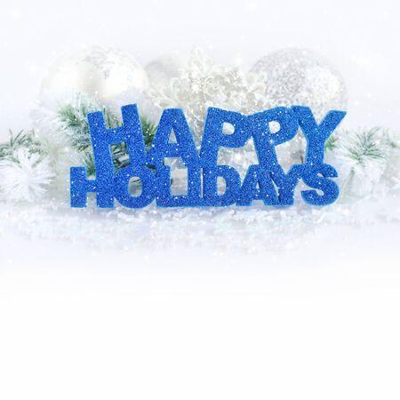 Inscription of happy holidays with christmas decorations Zdjęcie Seryjne - 51265730
