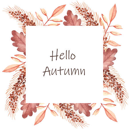 Watercolor hand painted nature autumn squared border frame with yellow, red and brown fall dead leaves and buckwheat grain cereals bouquet on the white background with hello autumn text for cards