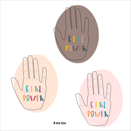 Girl power Me too vector illustration concept Three Painted Womans Palm with Lettering Phrase Inscription Text Vecteurs