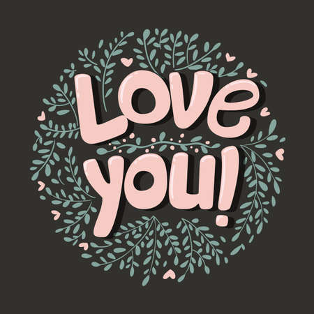 Love you phrase typography vector lettering background