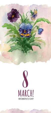 pansies: Greeting card 8 March with pansies. International Womens Day.                                                                                Watercolor illustration.