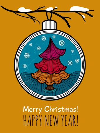 Greeting card with glass ball and Christmas tree. Happy New Year and Merry Christmas card.