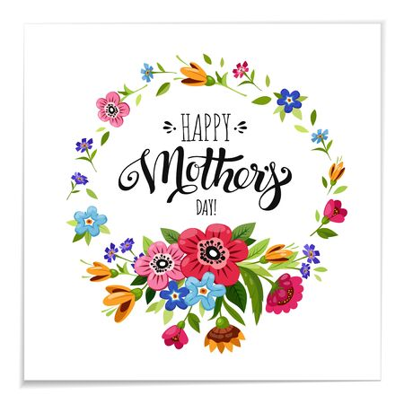 Lettering Happy Mother's Day in flower frame Vector illustration.