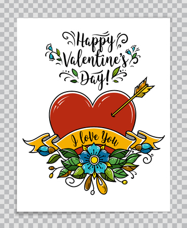 Template of Happy Valentines Day card with red heart pierced by arrow, blooming flowers, ribbon with text I Love You. Calligraphy Happy Valentines Day. Vector illustration on transparent background.