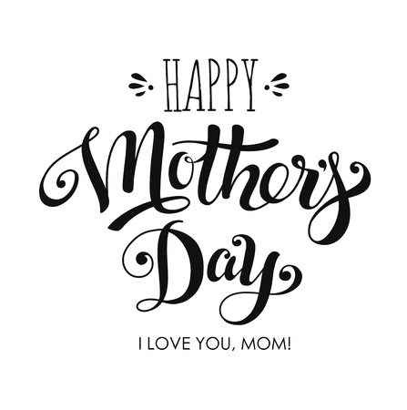 Lettering Happy Mothers Day for greeting card