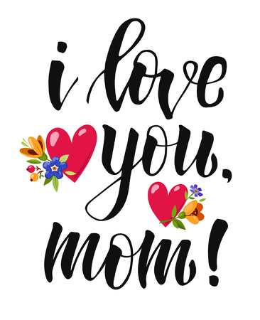 Hand drawn Lettering I love you, mom decorated flowers and red hearts for greeting card, banner, poster, t-shirt. Modern brush calligraphy. Ilustrace