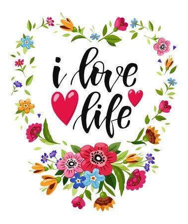 Illustration witn lettering I LOVE LIFE Vector Illustration