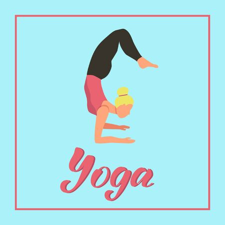 Young woman doing yoga. Yoga lettering banner. Character, background, postcard. Vector flat cartoon illustration.