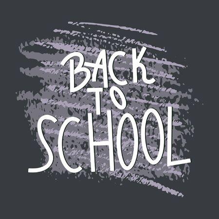 Back to school concept, flat design. Back to school note on black board. Illustration