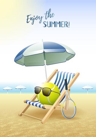 Enjoy the Summer! Sports card. Tennis ball with sunglasses, beach umbrella, deck chair and tennis racquet on the sand beach. Vector illustration.